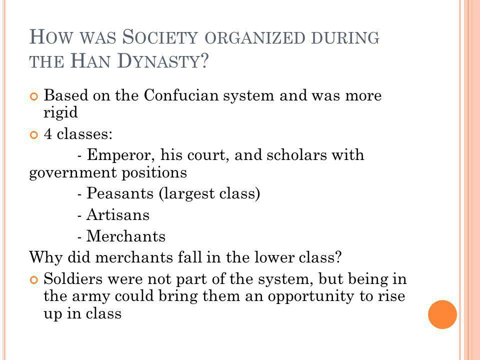How was Society organized during the Han Dynasty