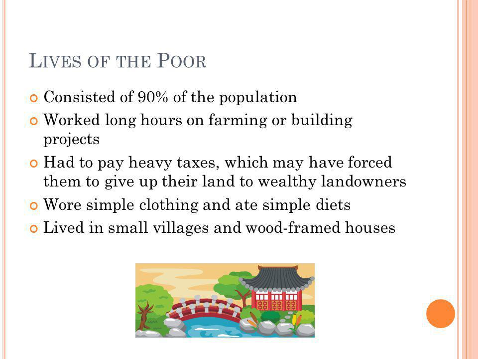 Lives of the Poor Consisted of 90% of the population