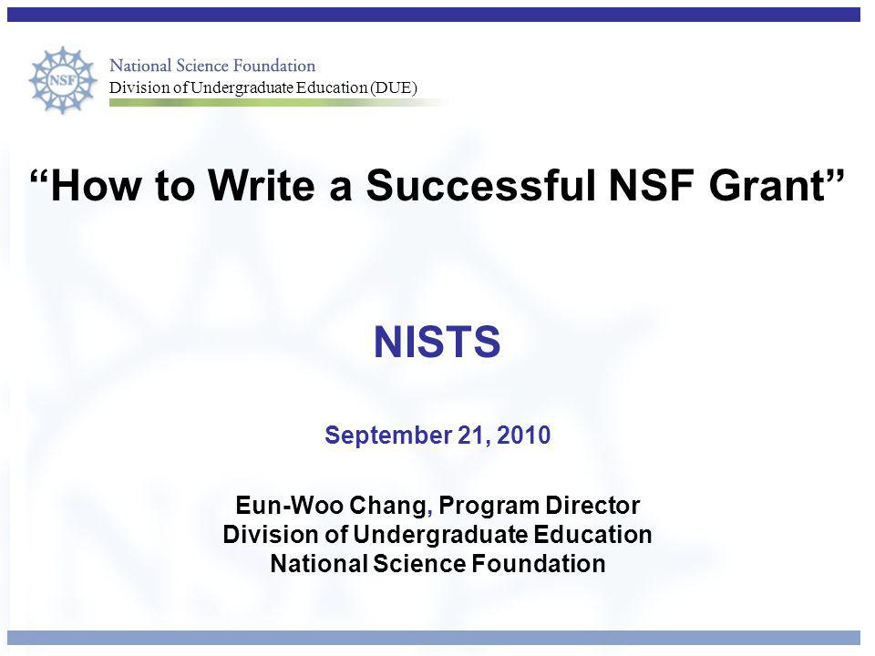How to Write a Successful NSF Grant NISTS