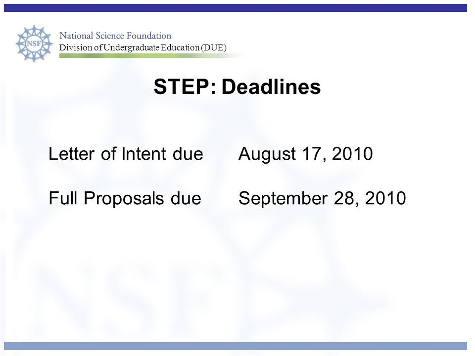 STEP: Deadlines Letter of Intent due August 17, 2010