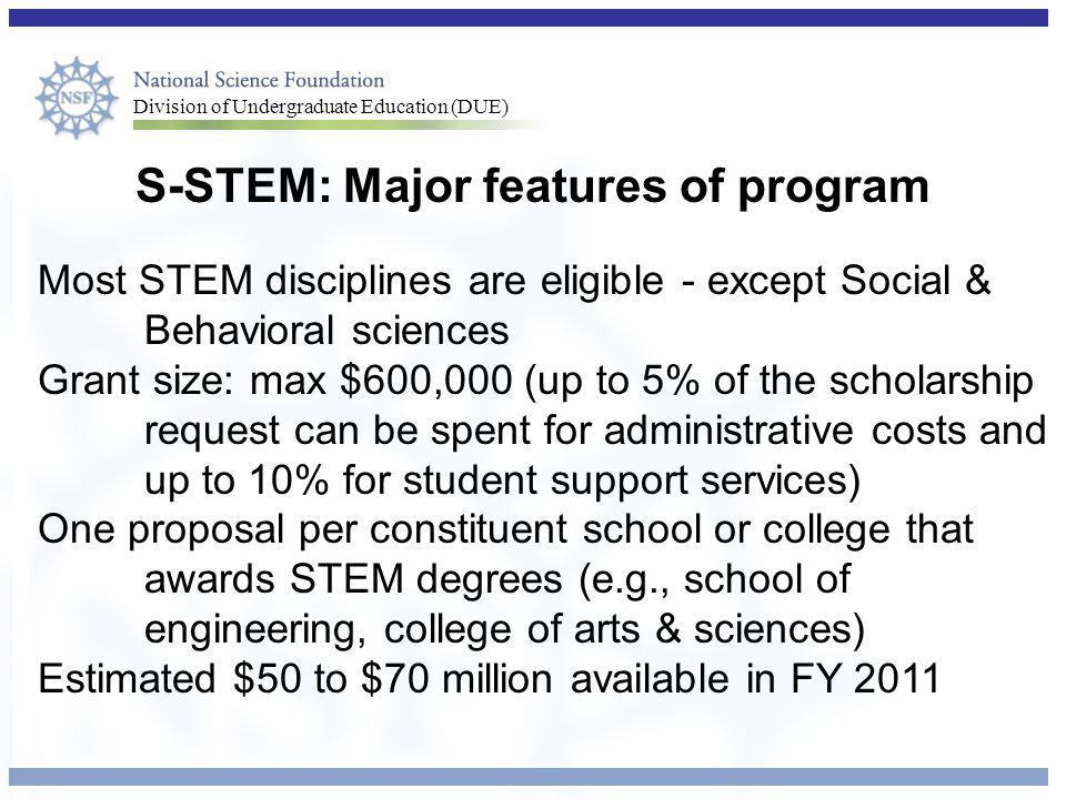 S-STEM: Major features of program
