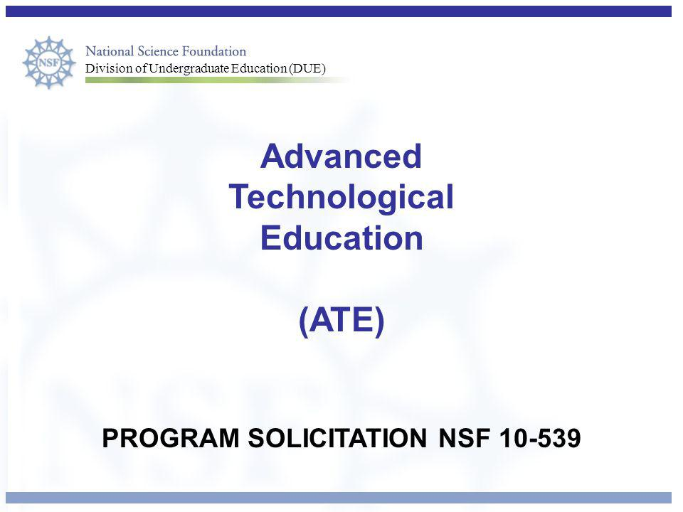 Advanced Technological Education PROGRAM SOLICITATION NSF 10-539