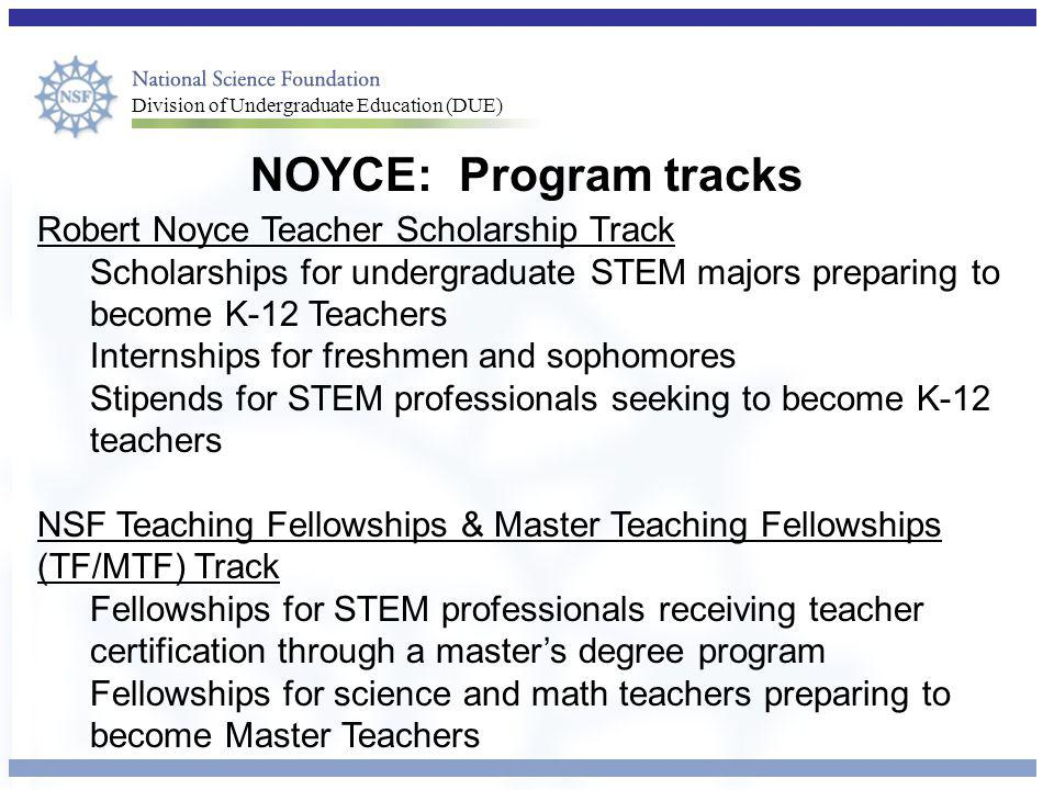 NOYCE: Program tracks Robert Noyce Teacher Scholarship Track