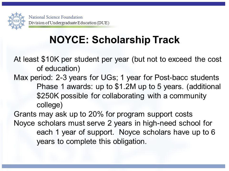NOYCE: Scholarship Track