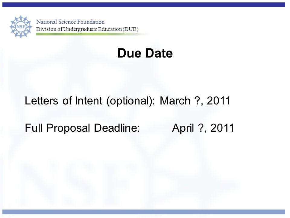 Due Date Letters of Intent (optional): March , 2011
