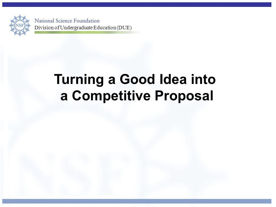 Turning a Good Idea into a Competitive Proposal