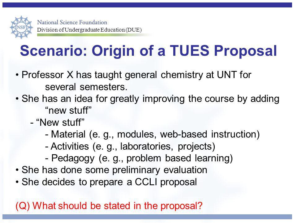 Scenario: Origin of a TUES Proposal
