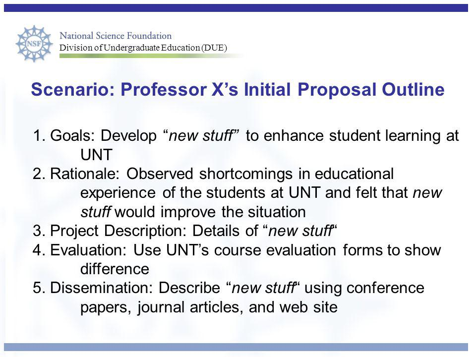 Scenario: Professor X's Initial Proposal Outline