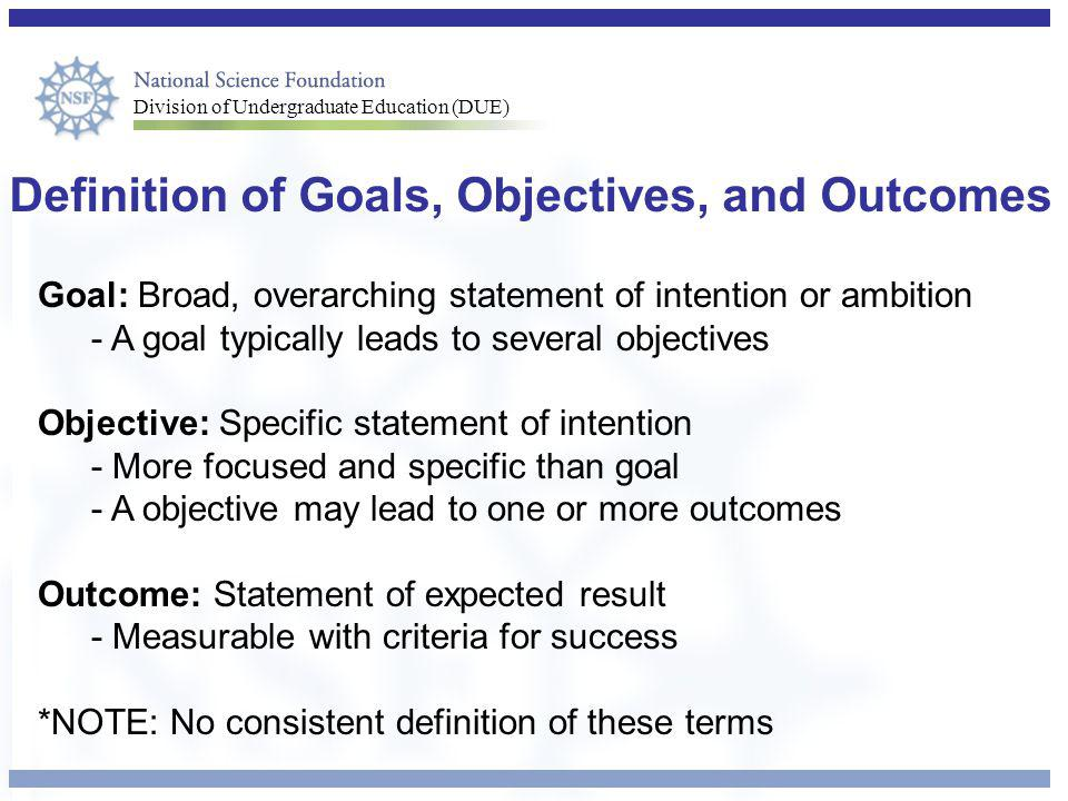 Definition of Goals, Objectives, and Outcomes