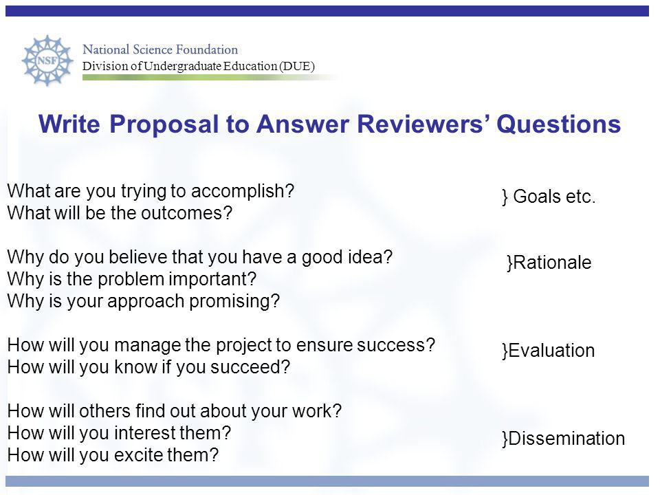 Write Proposal to Answer Reviewers' Questions