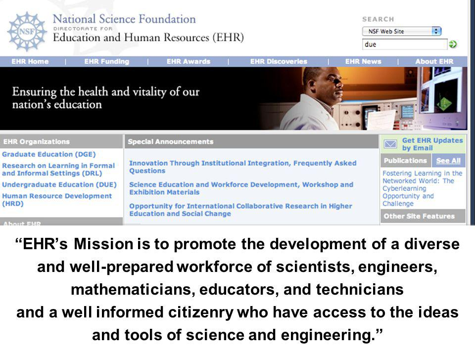 EHR's Mission is to promote the development of a diverse