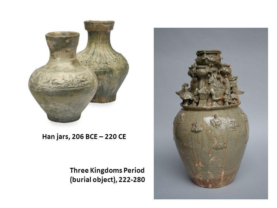 Han jars, 206 BCE – 220 CE Three Kingdoms Period (burial object), 222-280
