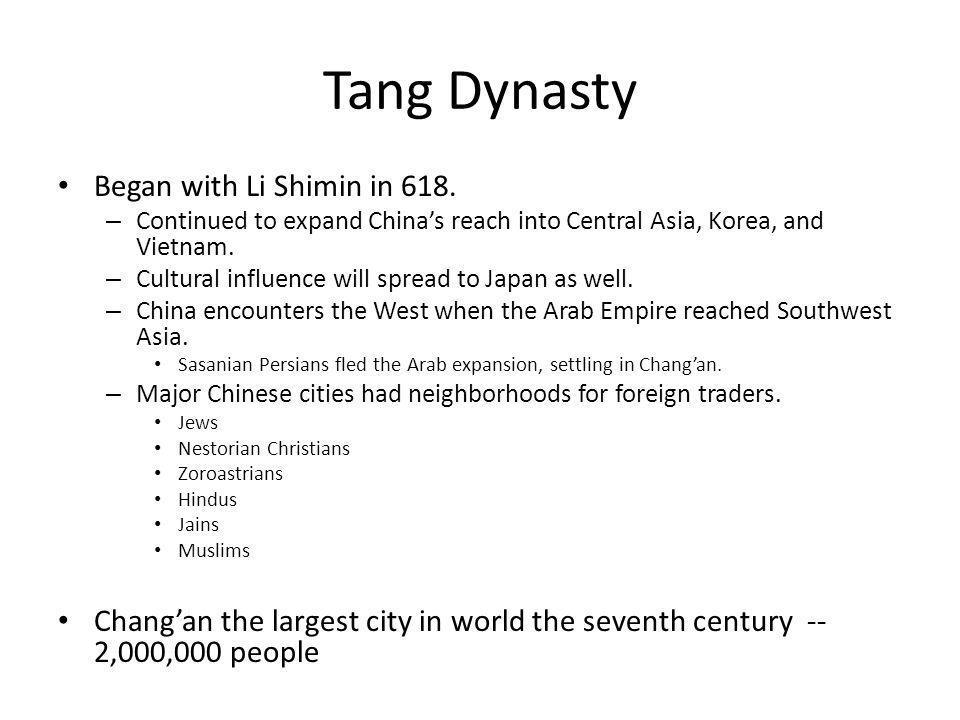 Tang Dynasty Began with Li Shimin in 618.