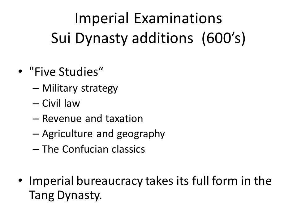 Imperial Examinations Sui Dynasty additions (600's)