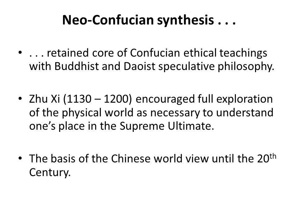 Neo-Confucian synthesis . . .