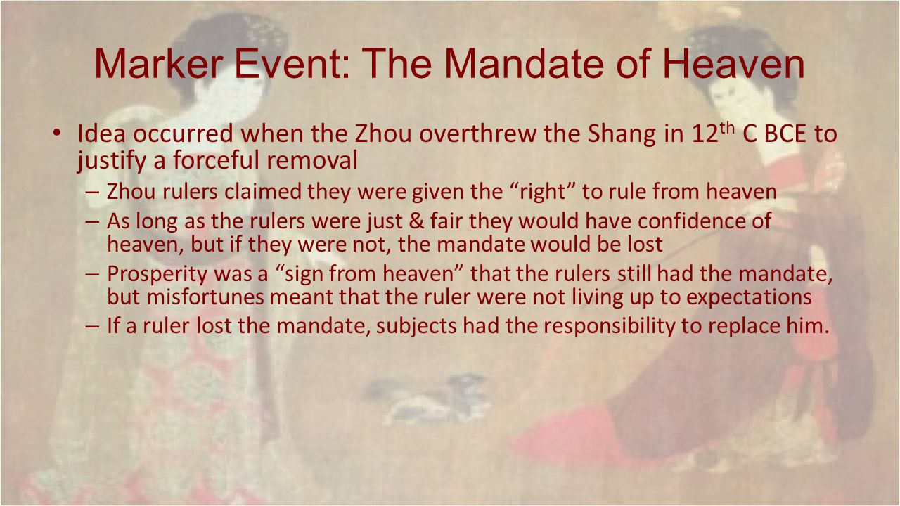 Marker Event: The Mandate of Heaven