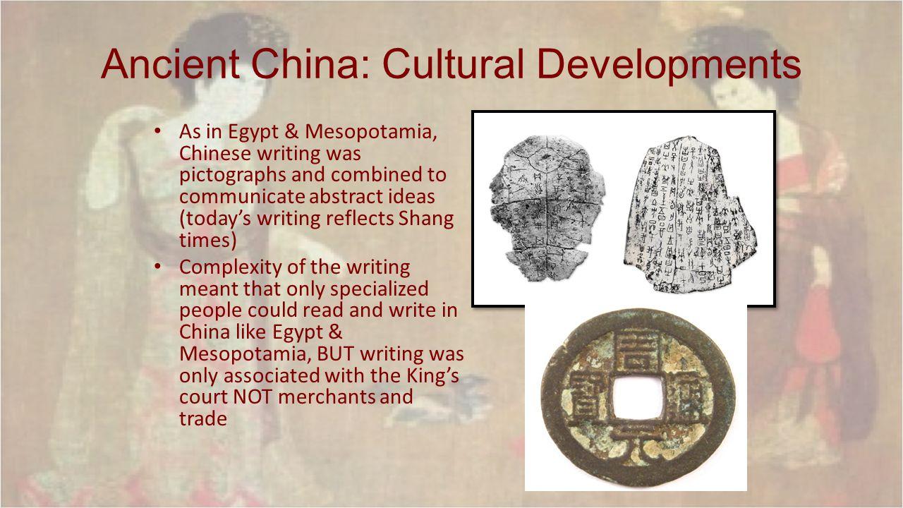 Ancient China: Cultural Developments