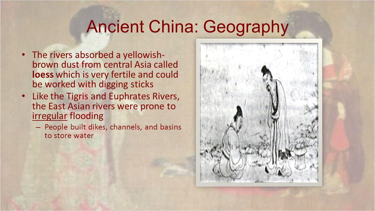 Ancient China: Geography
