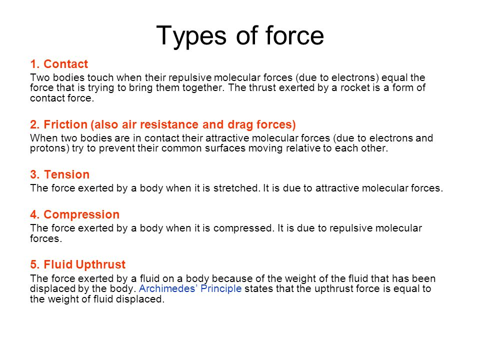 Types of force 1. Contact.