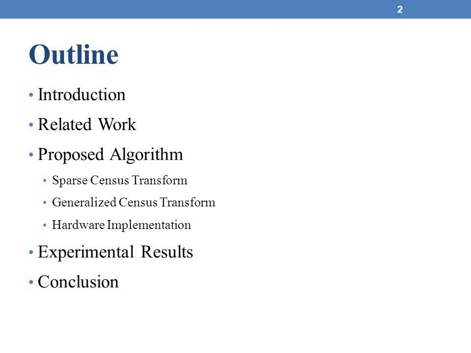 Outline Introduction Related Work Proposed Algorithm