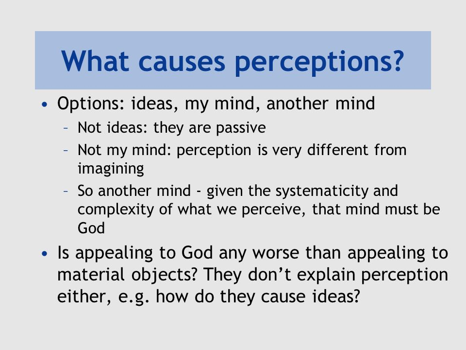 What causes perceptions