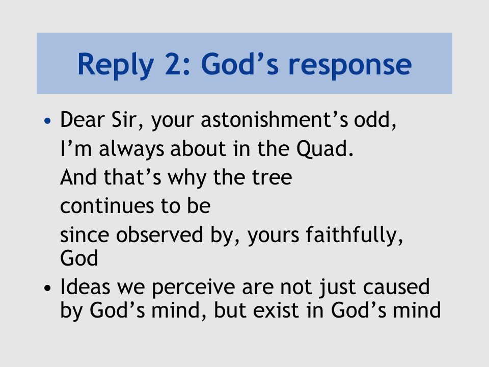 Reply 2: God's response Dear Sir, your astonishment's odd,