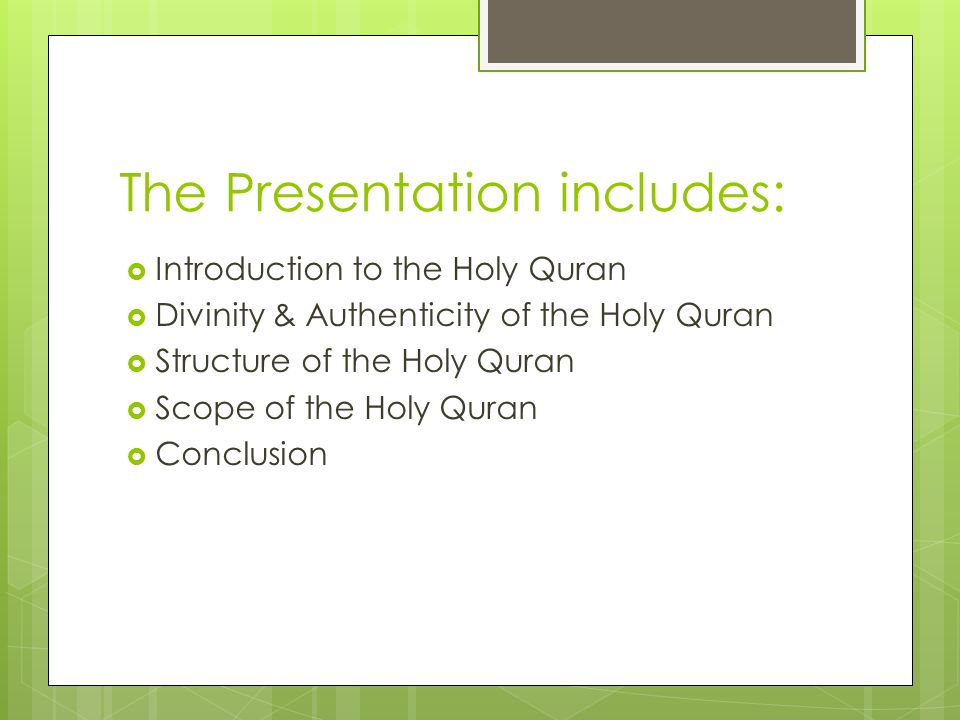 The Presentation includes: