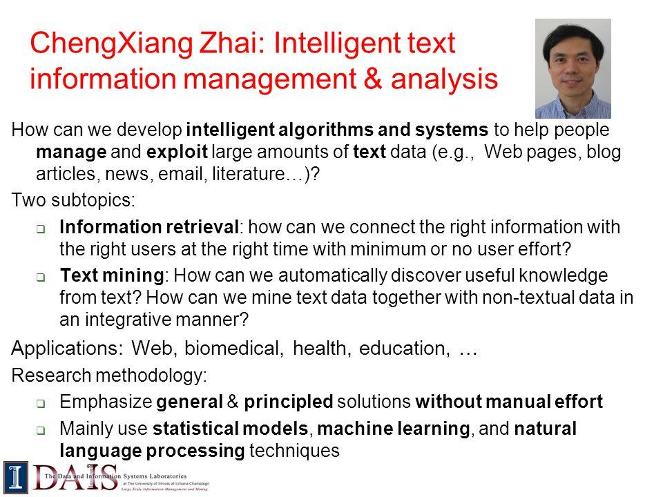 ChengXiang Zhai: Intelligent text information management & analysis