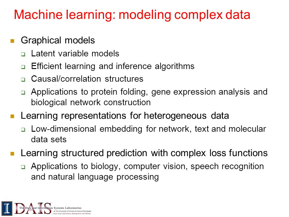Machine learning: modeling complex data