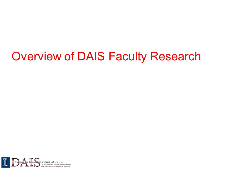 Overview of DAIS Faculty Research
