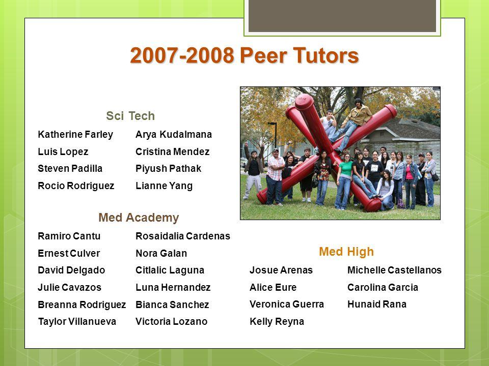2007-2008 Peer Tutors Sci Tech Med Academy Med High