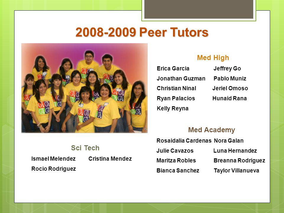 2008-2009 Peer Tutors Med High Med Academy Sci Tech