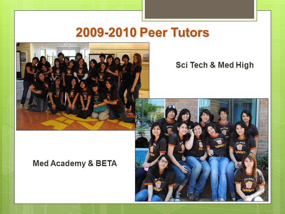 2009-2010 Peer Tutors Sci Tech & Med High Med Academy & BETA