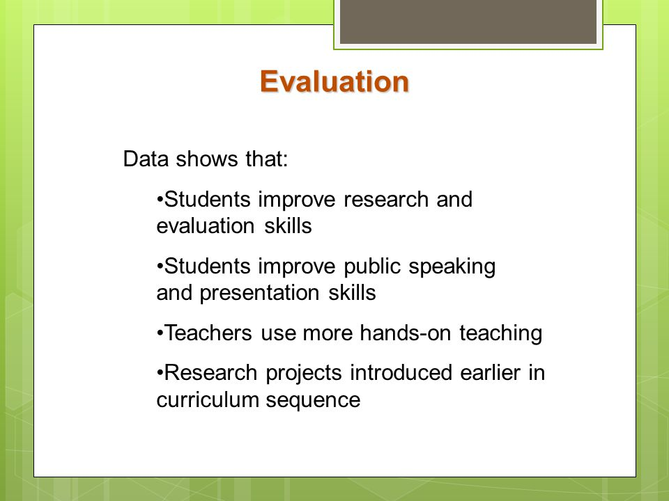 Evaluation Data shows that: