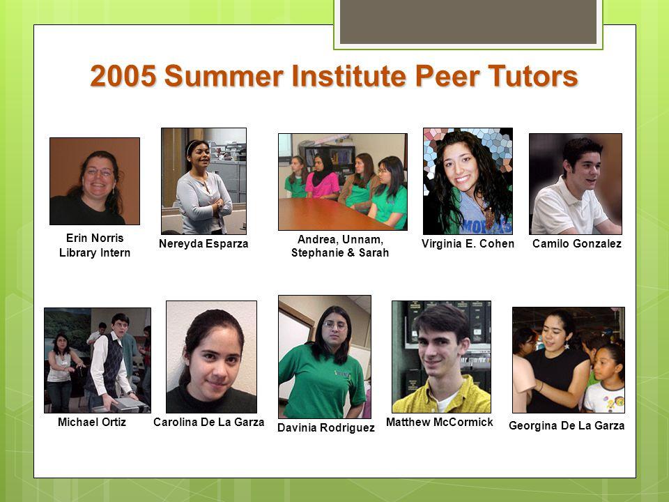 2005 Summer Institute Peer Tutors Andrea, Unnam, Stephanie & Sarah