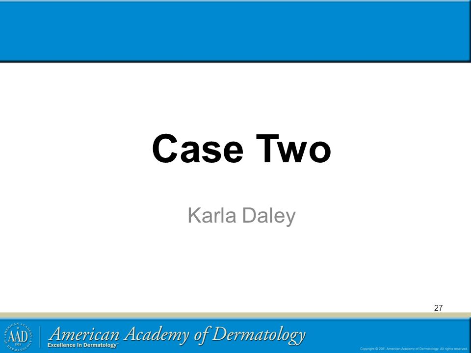 Case Two Karla Daley