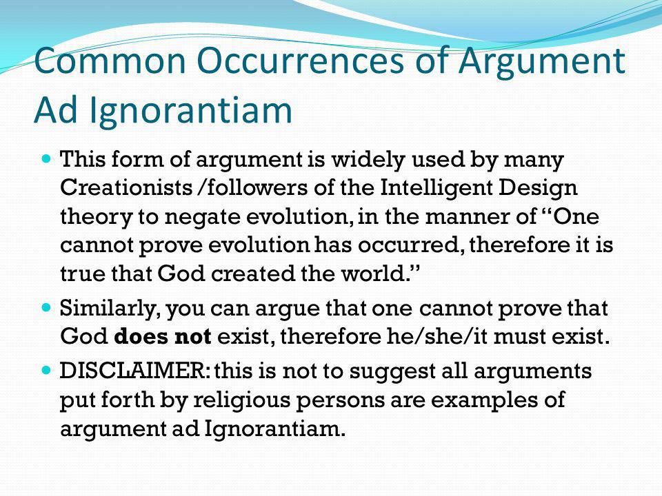 Common Occurrences of Argument Ad Ignorantiam