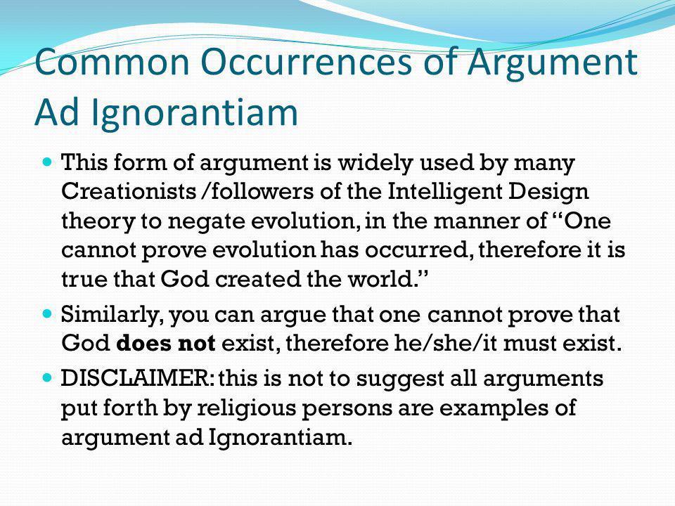 Common Occurrences of Argument Ad Ignorantiam