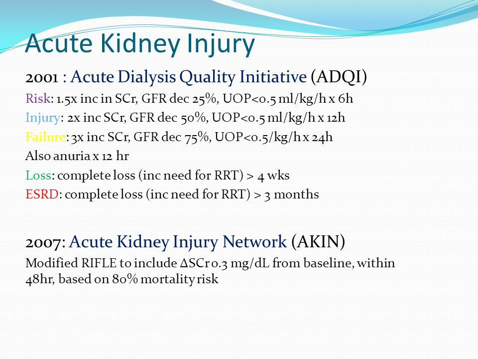 Acute Kidney Injury 2001 : Acute Dialysis Quality Initiative (ADQI)