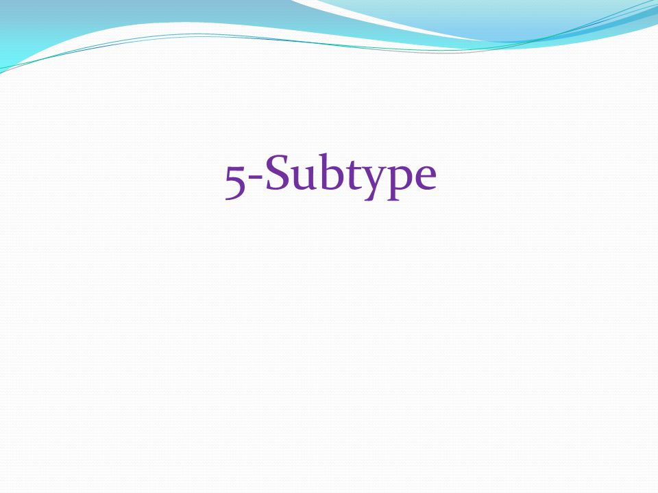5-Subtype