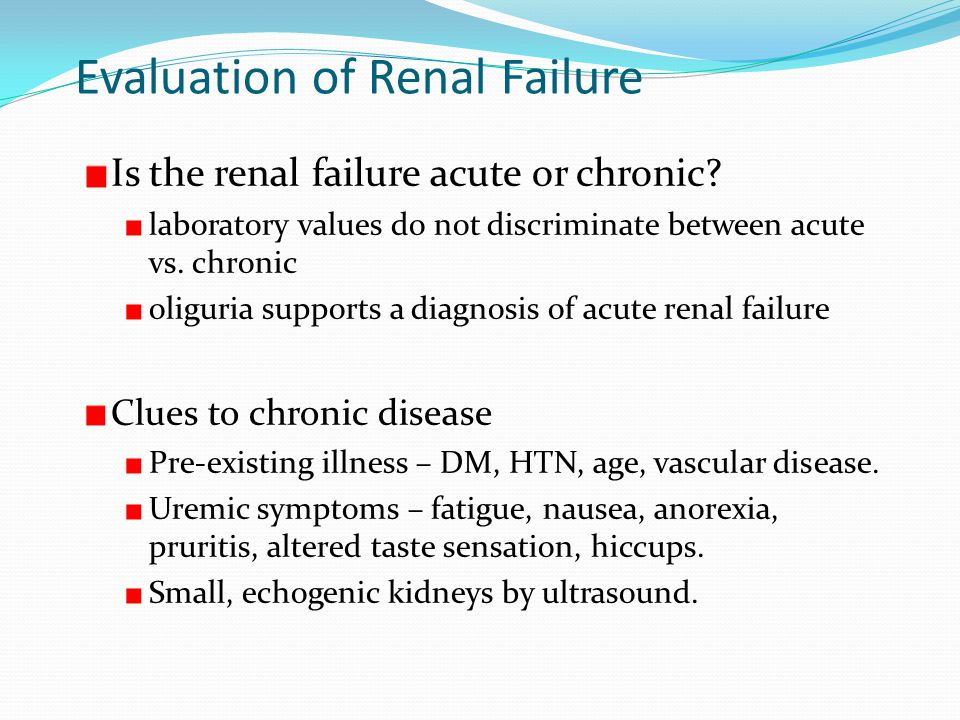 Evaluation of Renal Failure