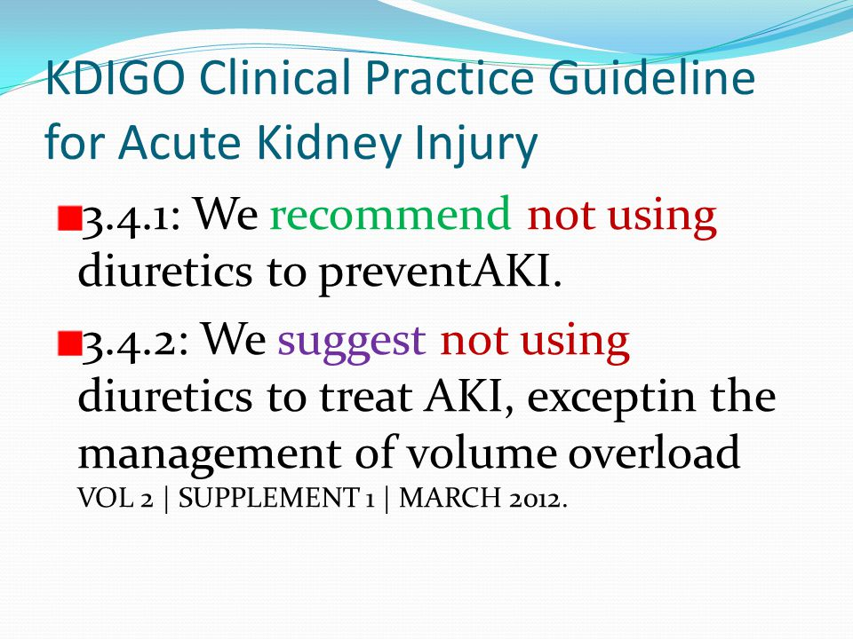 KDIGO Clinical Practice Guideline for Acute Kidney Injury