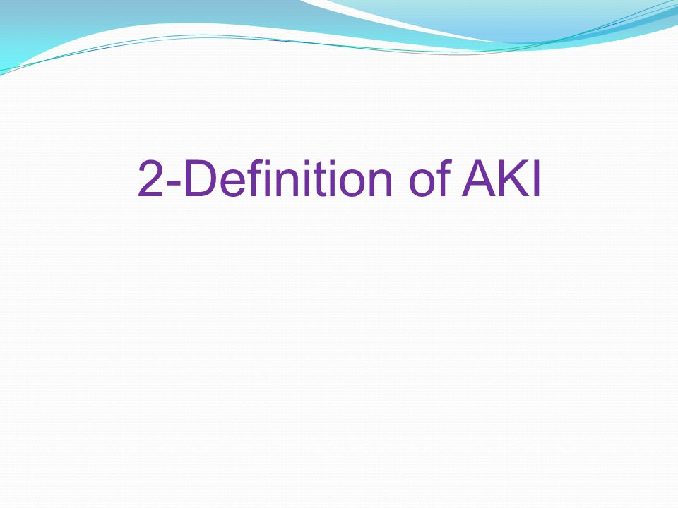 2-Definition of AKI