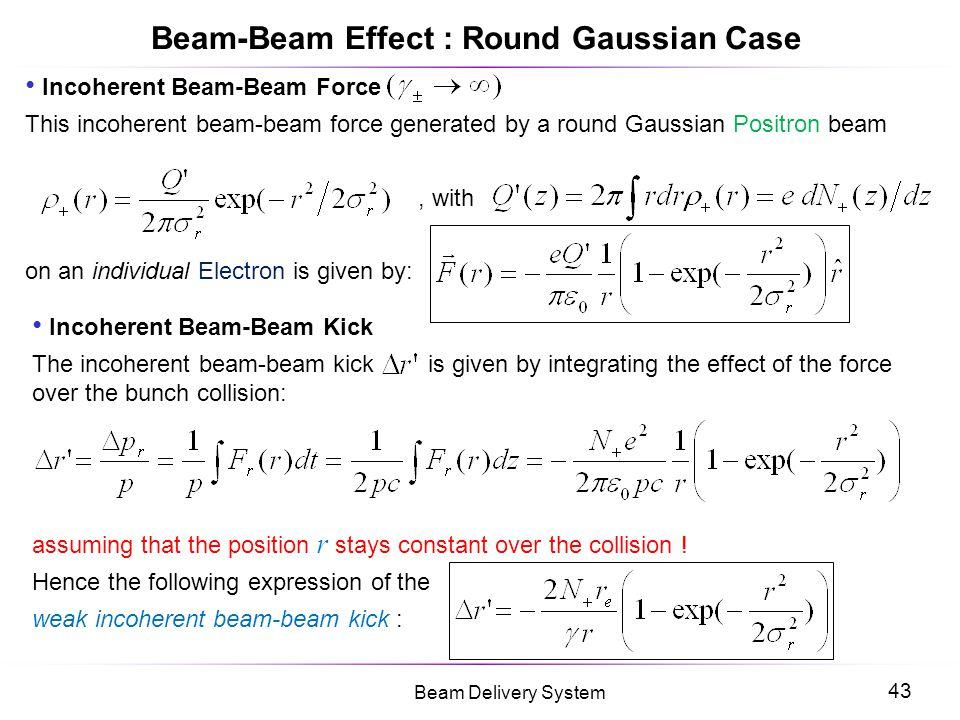 Beam-Beam Effect : Round Gaussian Case