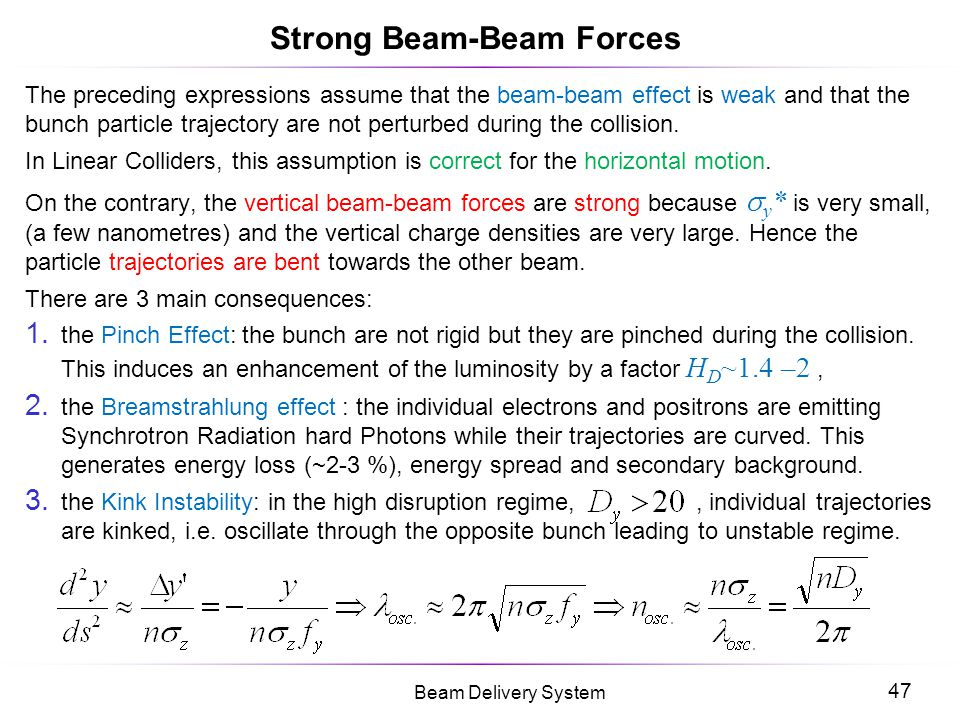 Strong Beam-Beam Forces