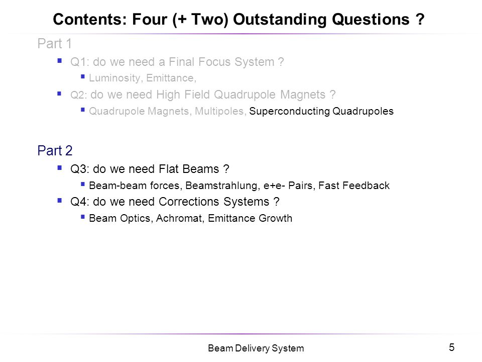 Contents: Four (+ Two) Outstanding Questions