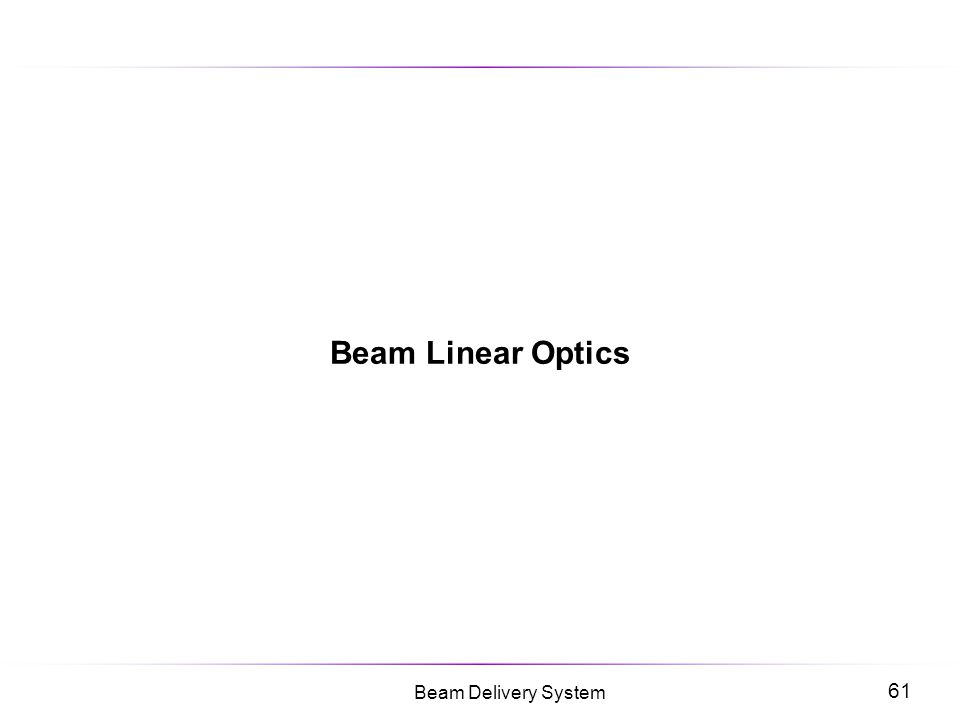 Beam Linear Optics