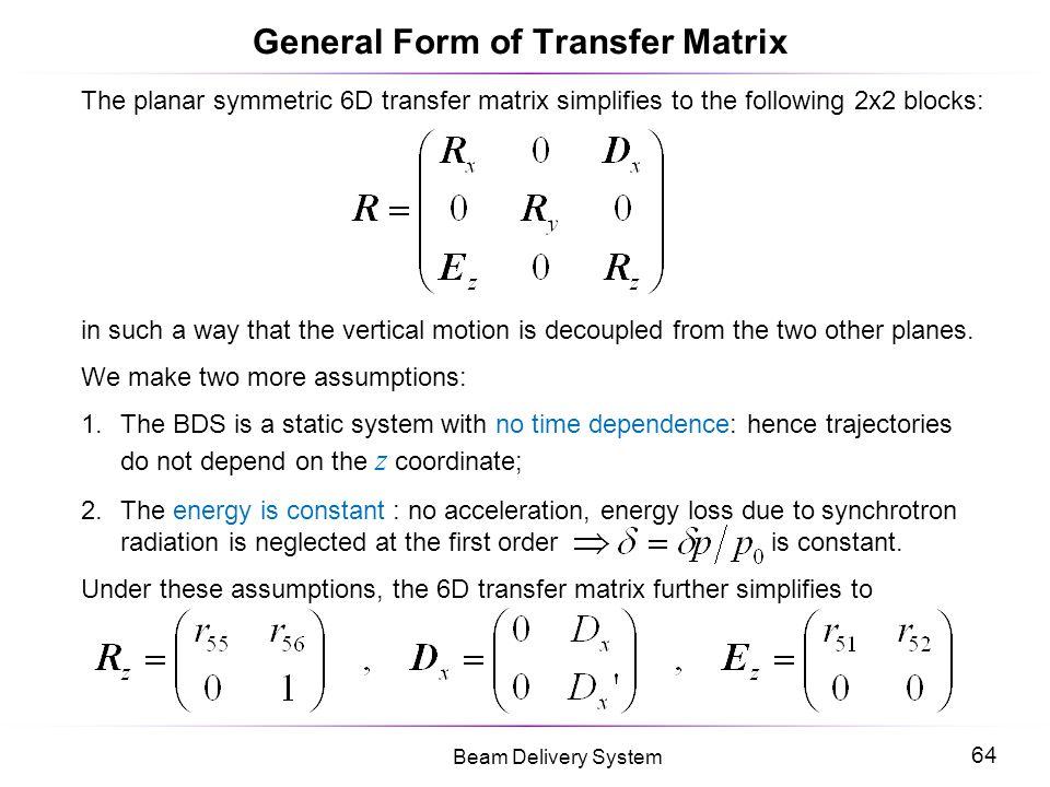 General Form of Transfer Matrix