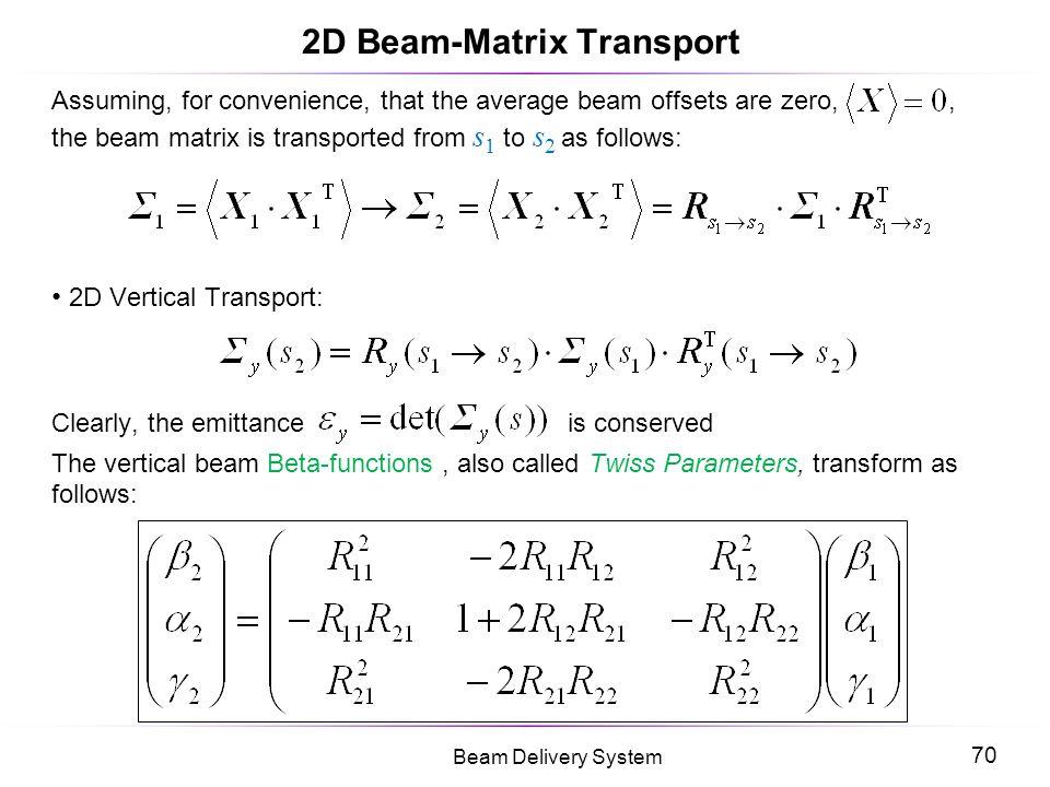 2D Beam-Matrix Transport