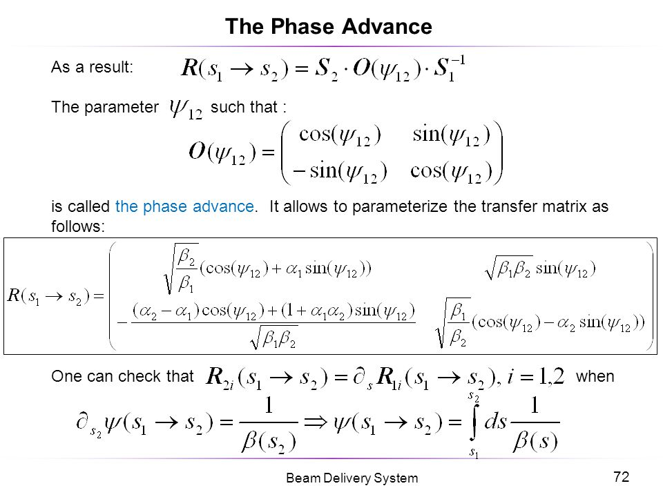 The Phase Advance As a result: The parameter such that :